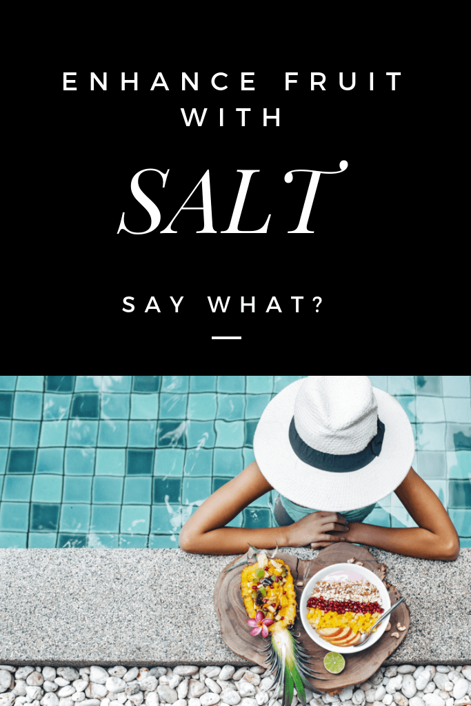 Enhance Fruit with Salt | Himalayan Salt Factory