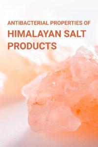 antibacterial properties of Himilayan salt